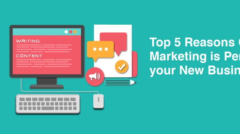 Top-5-Reasons-Content-Marketing-is-Perfect-for-your-New-Business